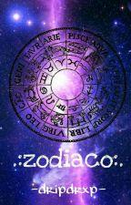 .:zodiaco:. by -dripdrxp-