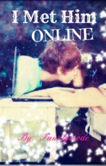 I Met Him Online