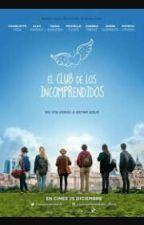 """Frases de""""El clud de los Incomprendidos. by kianny18"""