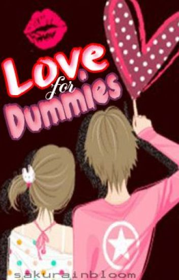 Love For Dummies (On-going)