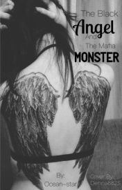 The Black Angel and The Mafia Monster by Ocean-star