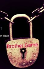 Brother game by Anastasia34000