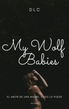 My Wolf Babies by alice_vampira_100