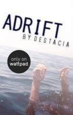 Adrift by destacia