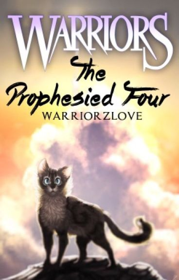Warriors  ▸ The Prophesied Four