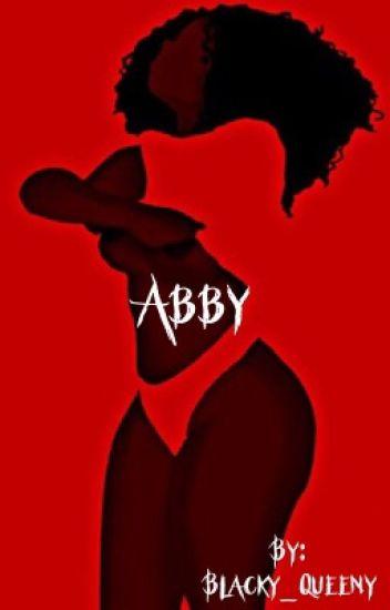 Abby: Il a fallut que se soit lui