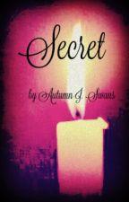 Secret by AutumnJSwans