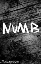 Numb (NaNoWriMo2015) by Silentpoison