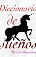Diccionario de sueños by rominitaadehoran