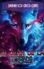 El Clan de la Sombra (1) by MundoElectrico