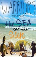 Warriors Roleplay: The Sea and the Sun by Dragoncat16