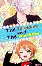 The Tsundere and The Deredere (ON HIATUS) [ Subaru Sakamaki × Rin Hoshizora ] by TheUndergroundSun