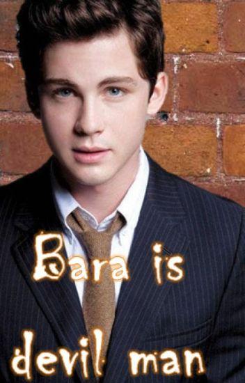Bara is Devil Man