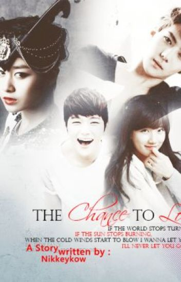 The Chance to Love