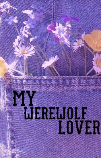 My werewolf lover (вσчхвσч)