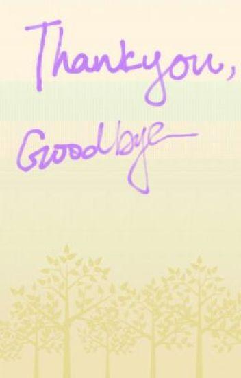 Thank you, good bye.