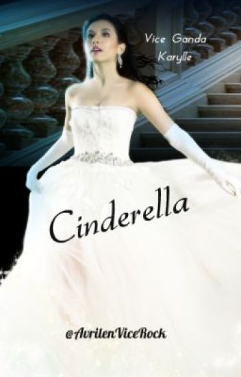 Cinderella Story (Vicerylle Version)
