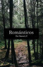 Románticos by Haneul_27