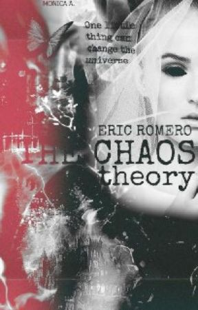The Chaos Theory by ericromeero