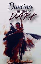 Dancing in the Dark  by LeslieMorgenstern