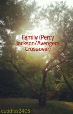 Family (Percy Jackson/Avengers Crossover) by cuddles2405