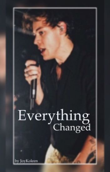 Everything changed || h.s. *IN BEARBEITUNG*