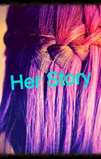 Her Story (One Direction Fanfic)