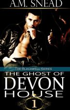 The Ghost of Devon House by AMS1971