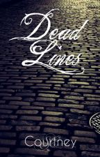 Dead Lines by SCCourtney