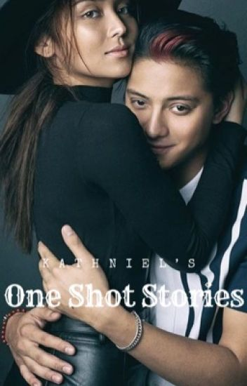 KathNiel One Shot Collection.