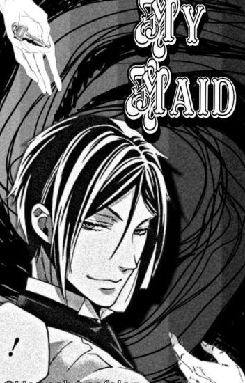 My Maid.-SebastianMichaelisX____