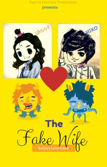 The Fake Wife (Soon to be Published)