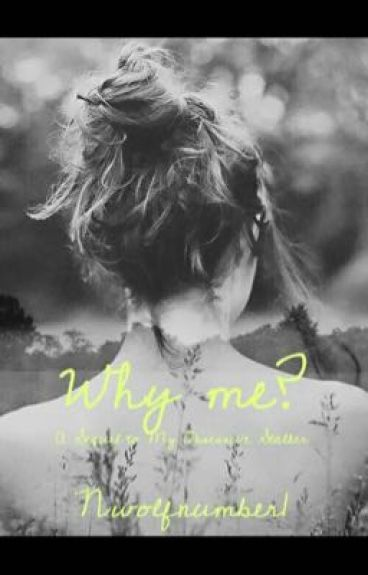 Why me? ( sequel to my obsessive stalker ) *SLOW UPDATES*