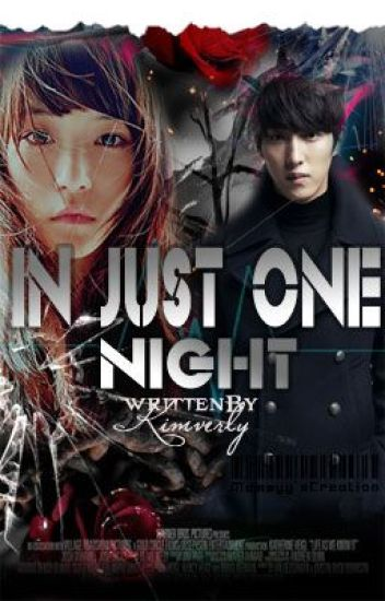 IN JUST ONE NIGHT
