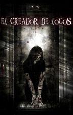 El creador de locos by PatriciaMB