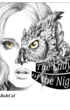 The Lady of the Night by RahCol