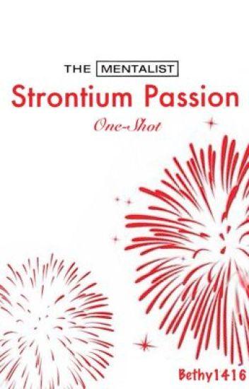 Strontium Passion