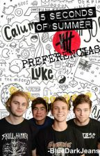 Preferencias // 5 Seconds Of Summer  by BlueDarkJeans