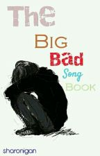 Big Bad Song Book by sharonigan