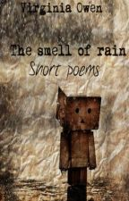 The smell of rain- short poems by OfDreamsAndFeathers