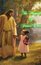 The Miracle Of Jesus's Love by Emmanuel_Dorris