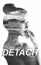 Detach (The Maze Runner, Newt / Sequel to Arrival) by newtnoots