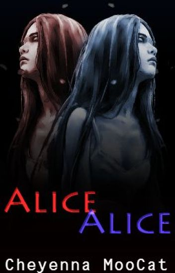 Alice, Alice