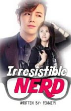 Irresistible Nerd (SPG) by PenniEmi