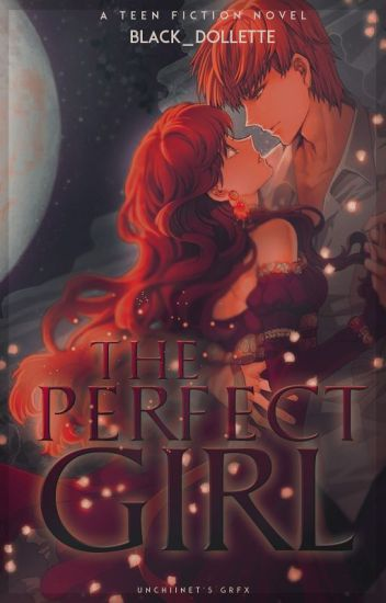 The Perfect Girl •COMPLETED•
