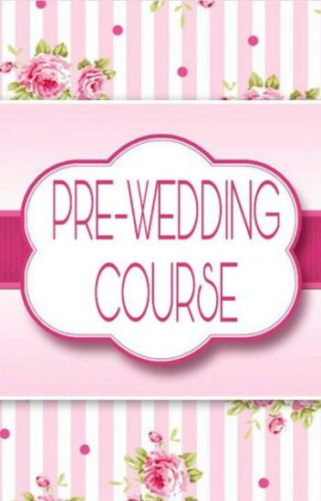 Pre-Wedding Course