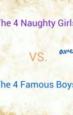 The 4 Naughty Girls vs. The 4 Famous Boys by shapira_sofia