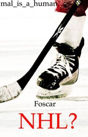 NHL? (FOSCAR) by mal_is_a_human