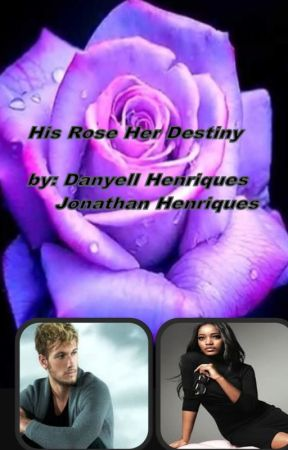 His Rose Her Destiny by insdove
