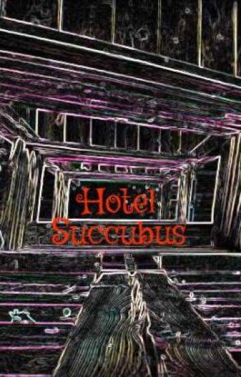 Hotel Succubus